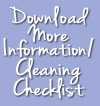 Download More information and Cleaning Checklist